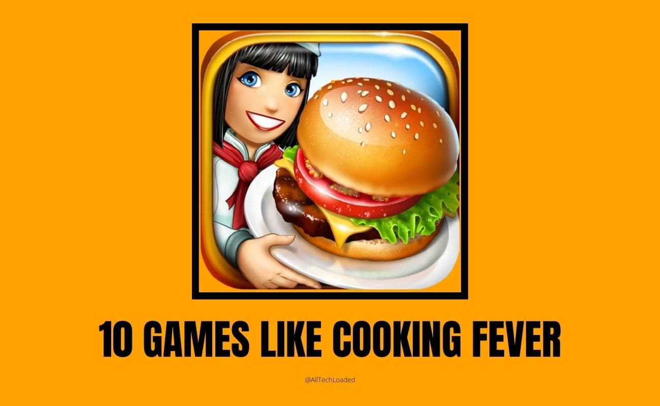 10 Games Like Cooking Fever