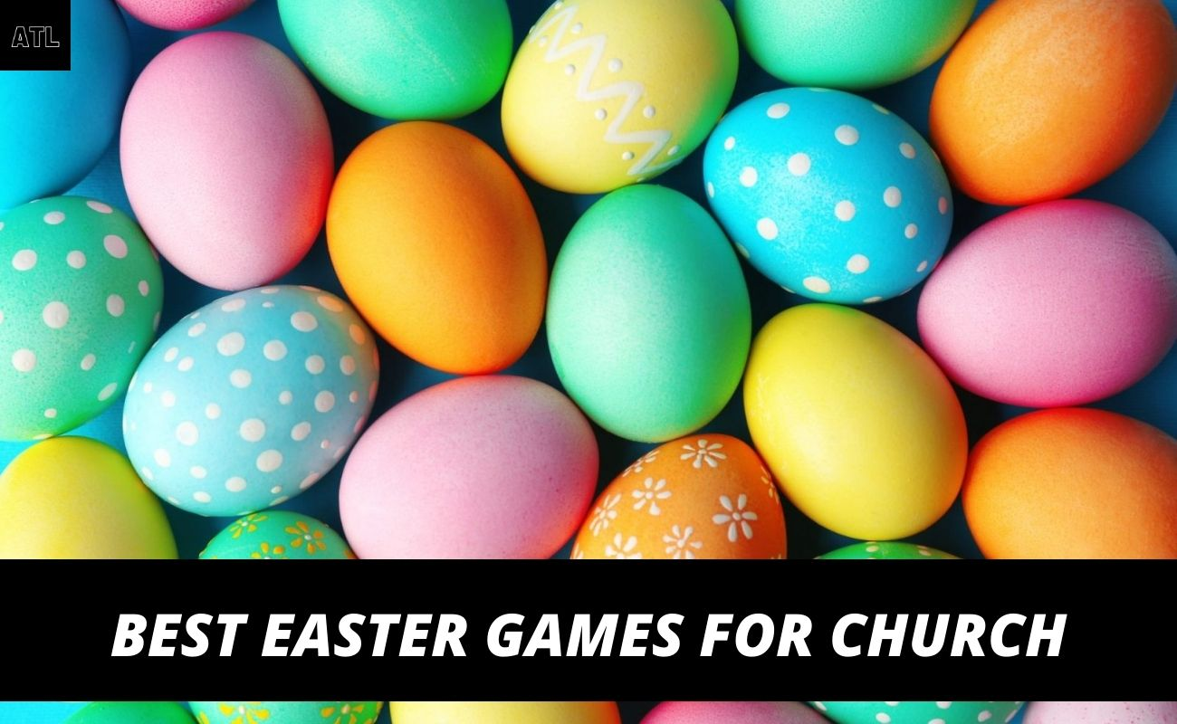 Best Easter Games for Church