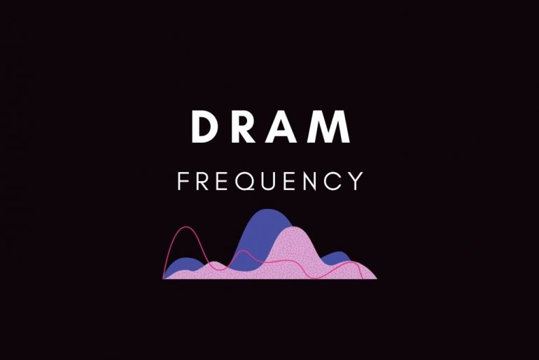 What is DRAM Frequency